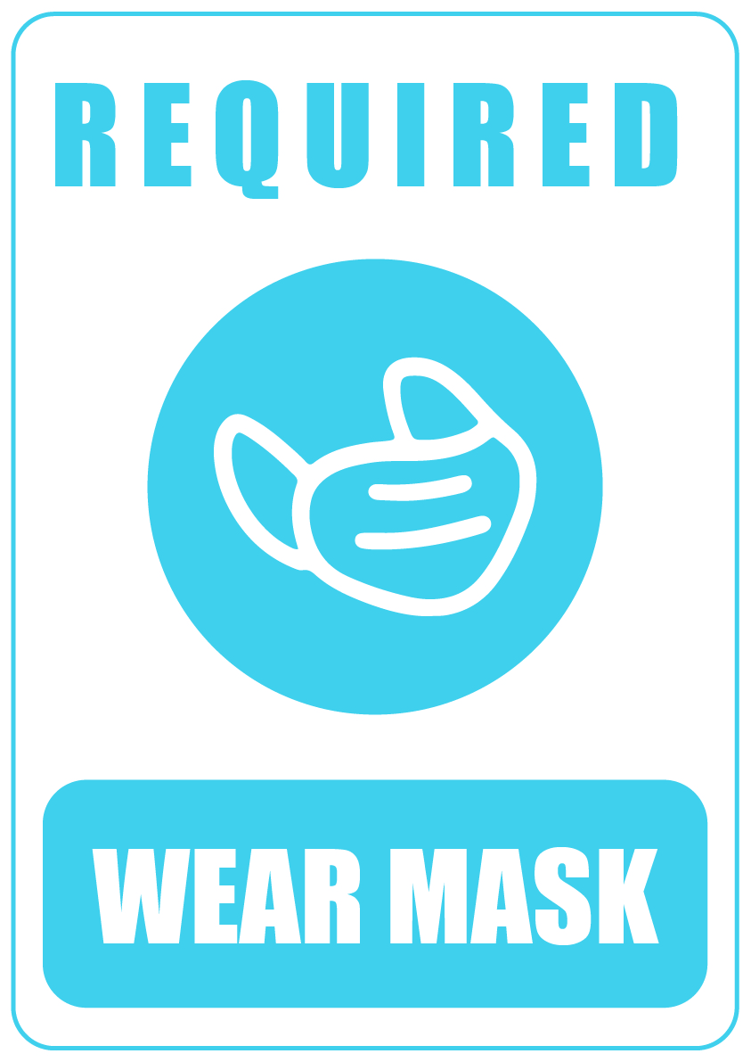 Required wear mask