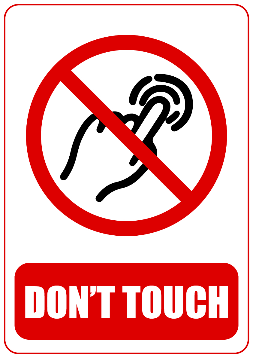 Don't touch 2