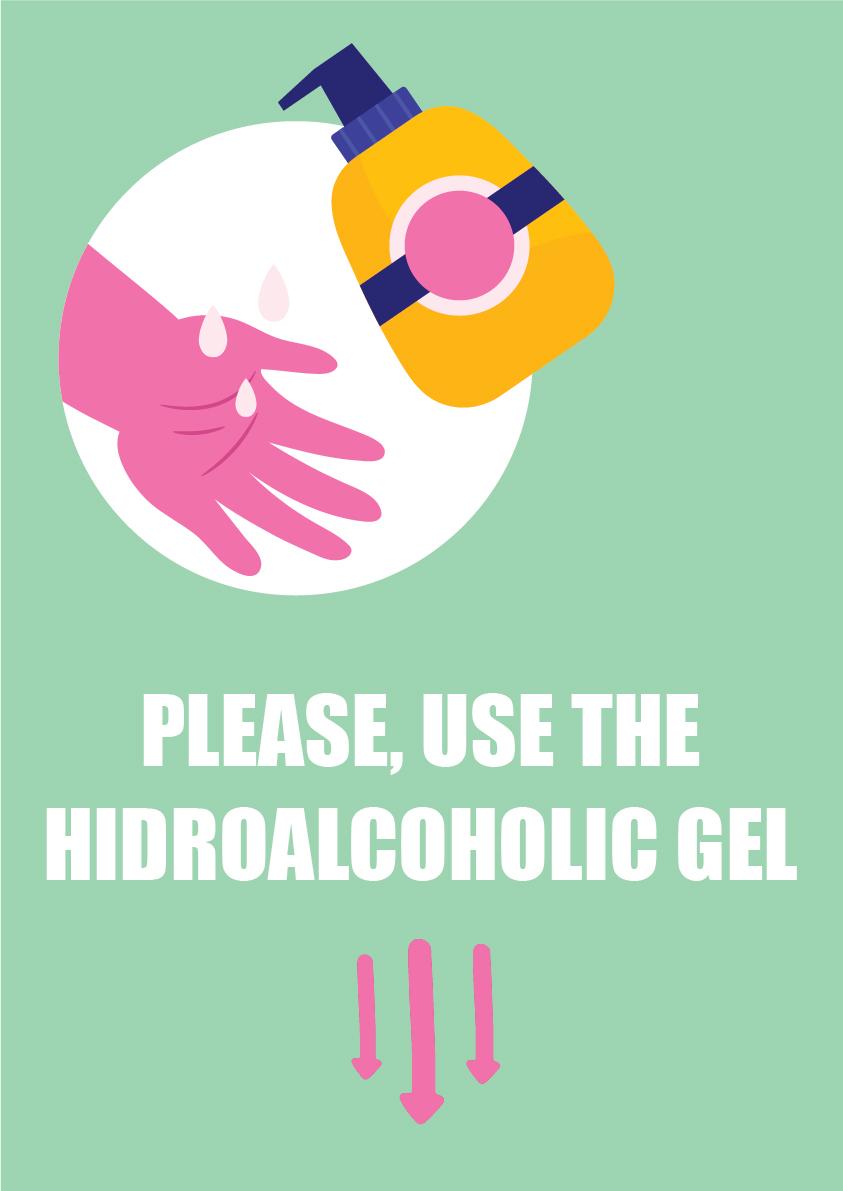 Please, use the hidroalcoholic gel 3